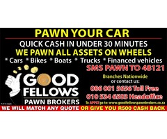 NEED CASH?? WE PAWN ASSETS!!!!!!